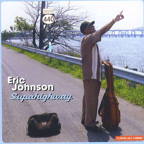 Supahighway:  Eric Johnson's guitar CD